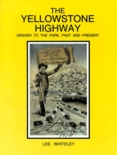 Yellowstone Highway Book